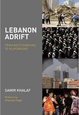 Libanon – taistelukentästä leikkikentäksi
