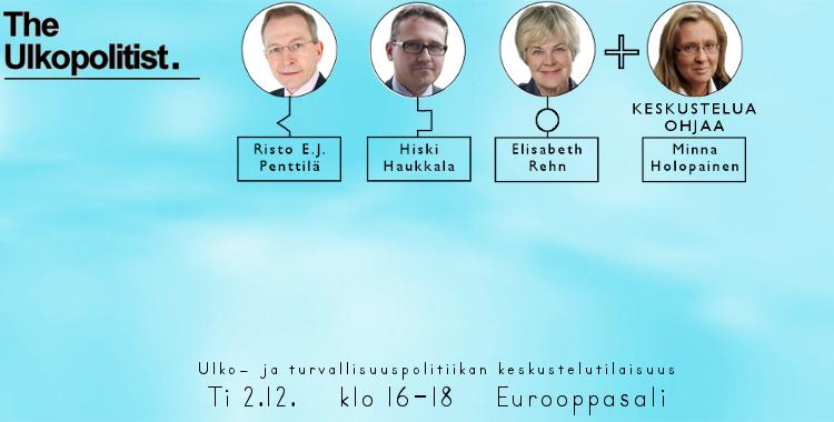 Ulkopolitiikan kohtalonkysymykset – The Ulkopolitistin tapahtuma 2.12.
