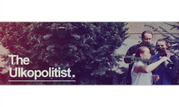 Podcast: The Ulkopolitist – koska se on kiva sanoa