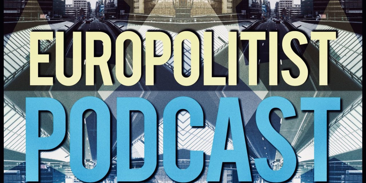 Europolitist podcast – Uuden komission ensiaskeleet