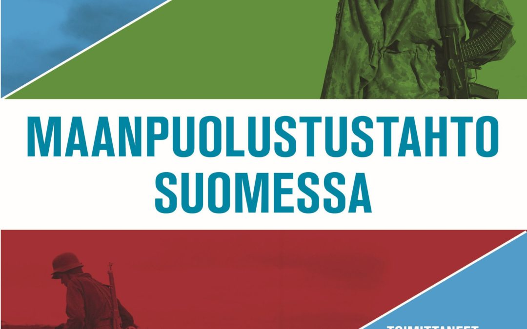 Maanpuolustustahto Suomessa -kokoelmateos tarjoaa katsauksen maanpuolustuksen henkisen polttoaineen historiaan ja tutkimukseen